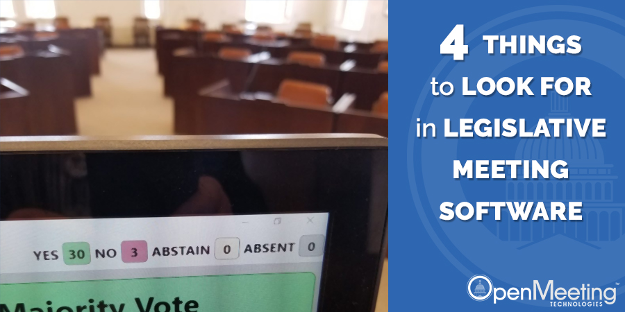 4 Things to Look for in Legislative Meeting Software