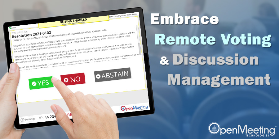 Embrace Remote Voting and Discussion Management